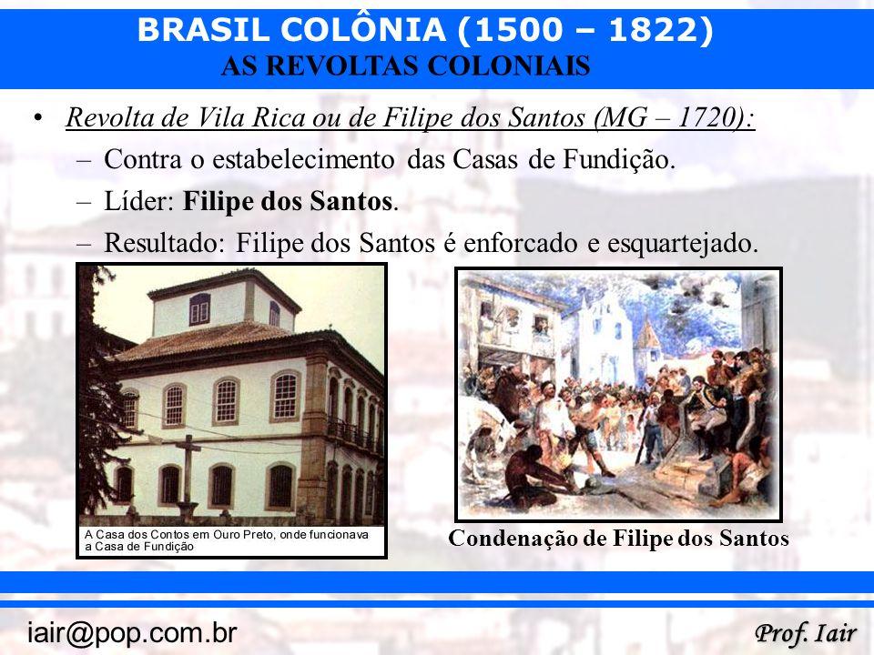 Revolta de Vila Rica ou de Filipe dos Santos (MG – 1720):