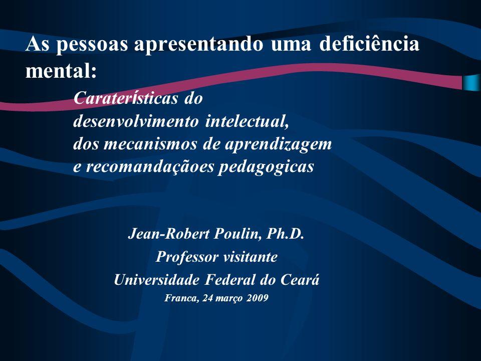 Jean-Robert Poulin, Ph.D. Universidade Federal do Ceará