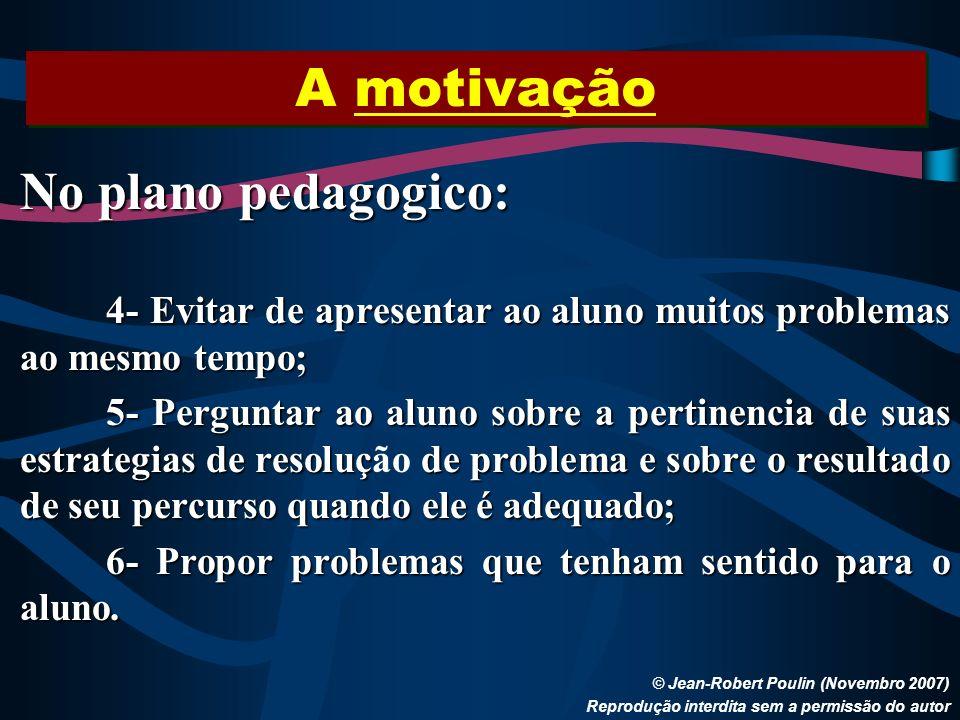 A motivação No plano pedagogico: