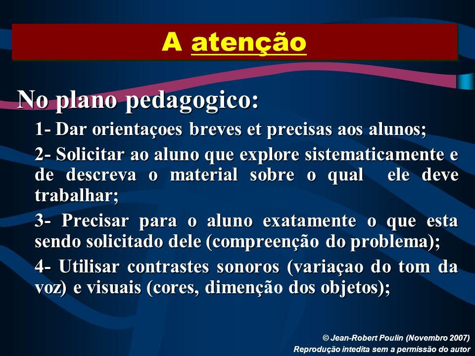 A atenção No plano pedagogico: