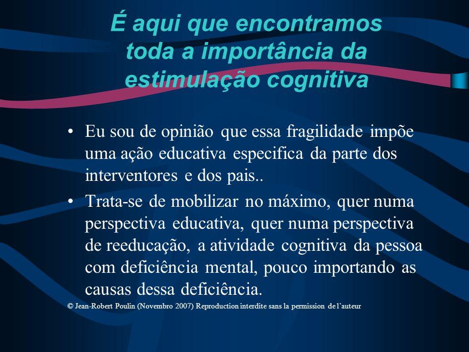 É aqui que encontramos toda a importância da estimulação cognitiva