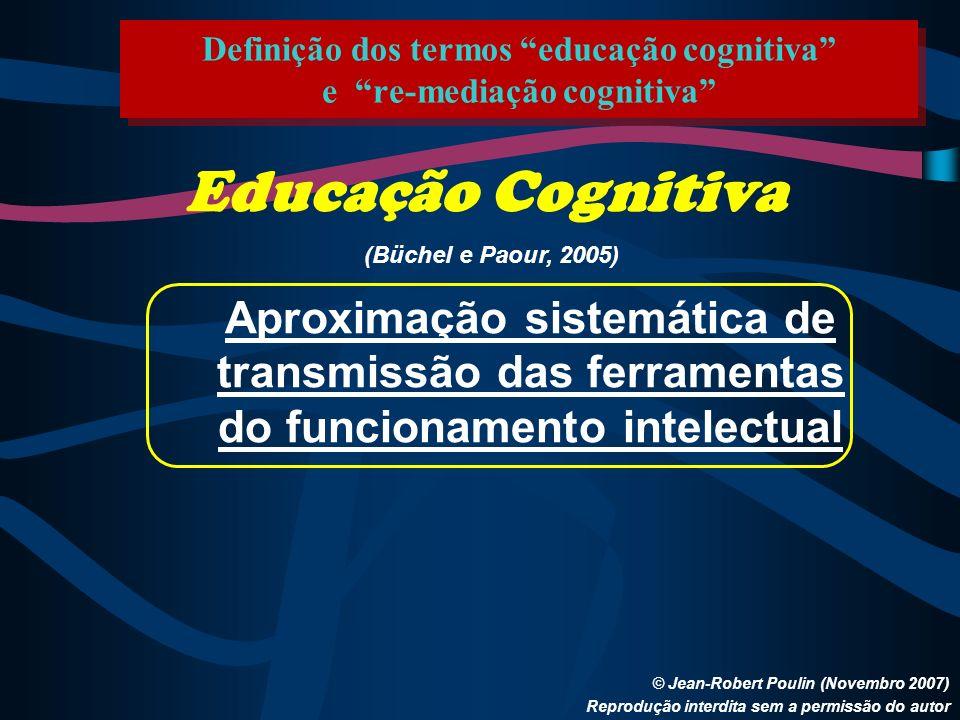 Definição dos termos educação cognitiva e re-mediação cognitiva