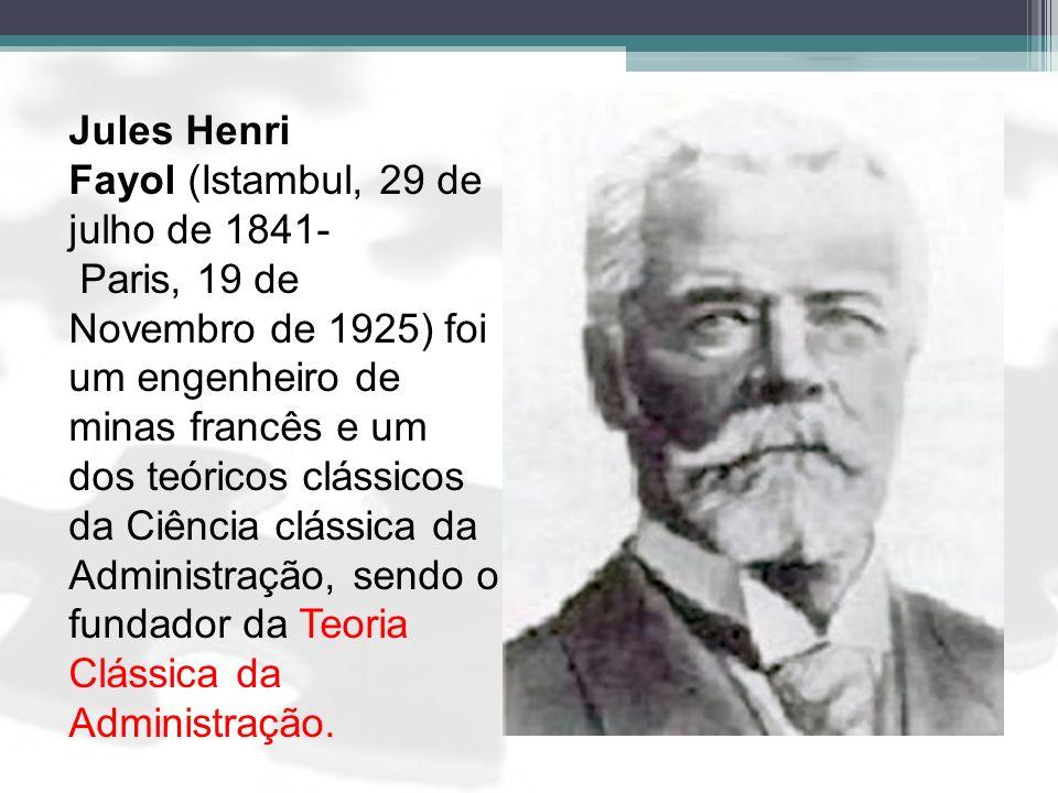 Jules Henri Fayol (Istambul, 29 de julho de 1841- Paris, 19 de Novembro de 1925) foi um engenheiro de minas francês e um dos teóricos clássicos da Ciência clássica da Administração, sendo o fundador da Teoria Clássica da Administração.