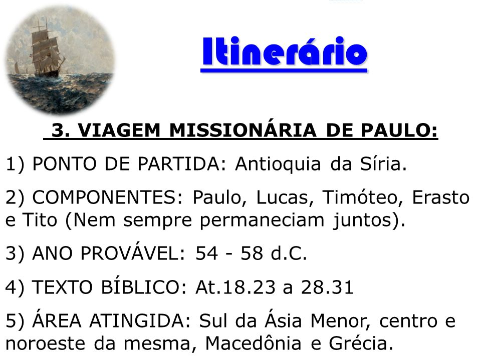 3. VIAGEM MISSIONÁRIA DE PAULO: