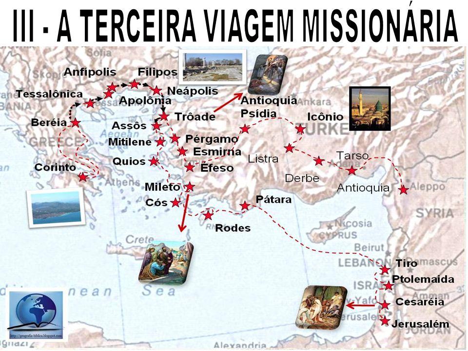 III - A TERCEIRA VIAGEM MISSIONÁRIA