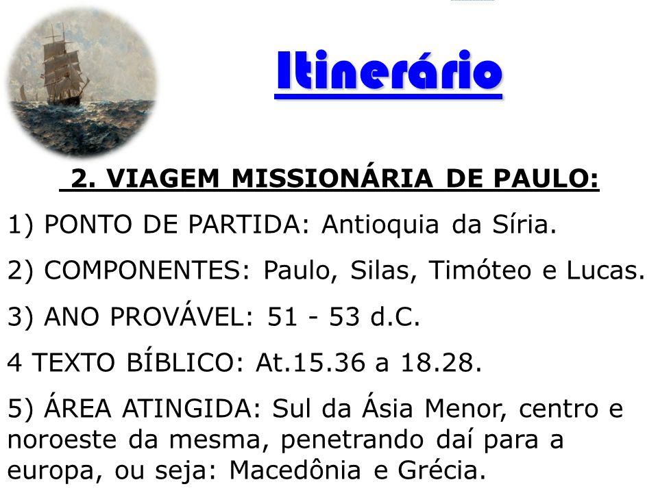 2. VIAGEM MISSIONÁRIA DE PAULO: