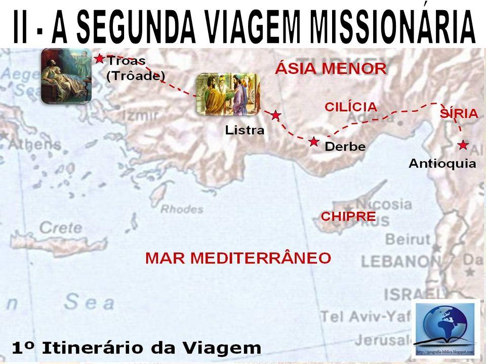 II - A SEGUNDA VIAGEM MISSIONÁRIA