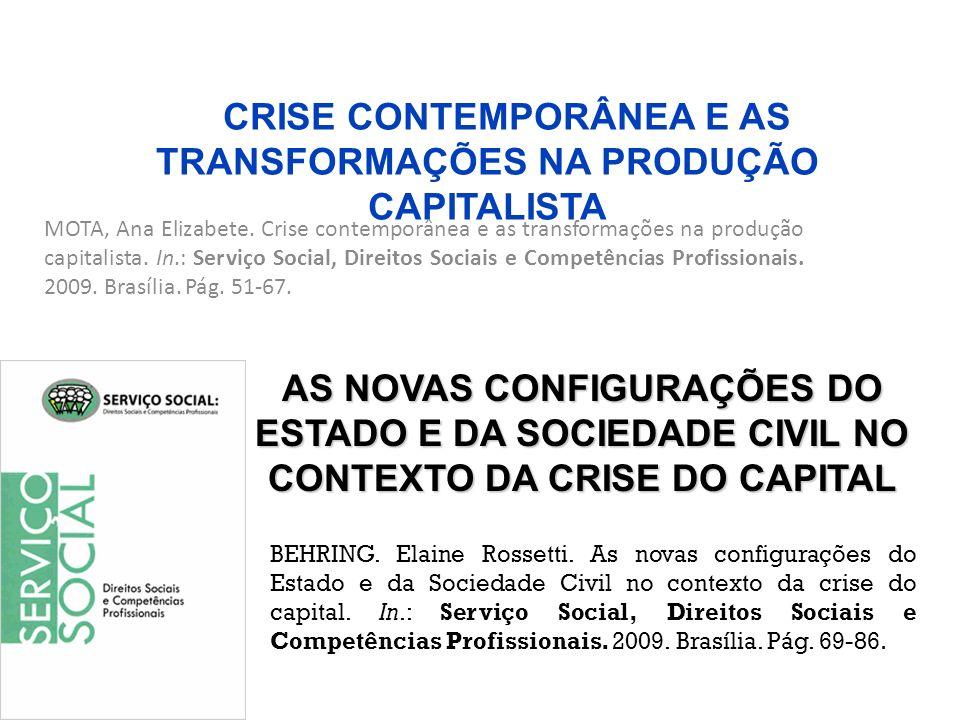 CRISE CONTEMPORÂNEA E AS TRANSFORMAÇÕES NA PRODUÇÃO CAPITALISTA