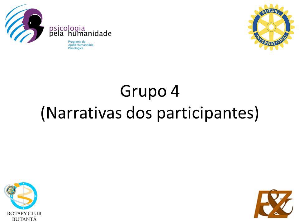 Grupo 4 (Narrativas dos participantes)