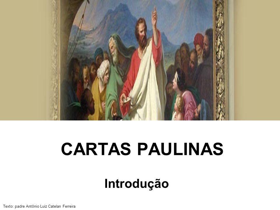 CARTAS PAULINAS Introdução