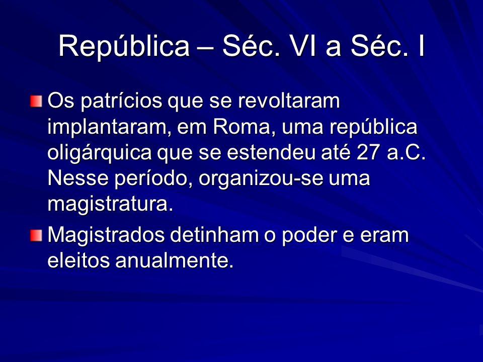 República – Séc. VI a Séc. I