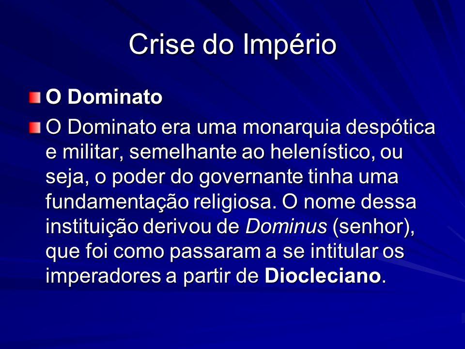 Crise do Império O Dominato