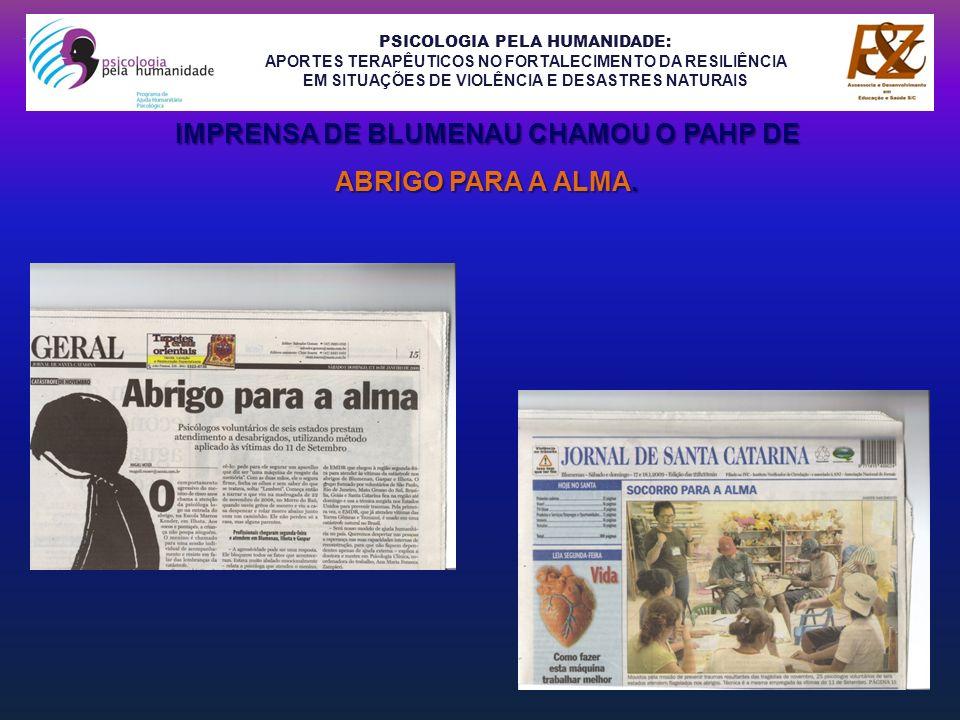 IMPRENSA DE BLUMENAU CHAMOU O PAHP DE