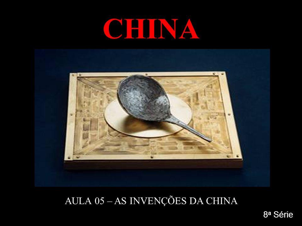AULA 05 – AS INVENÇÕES DA CHINA