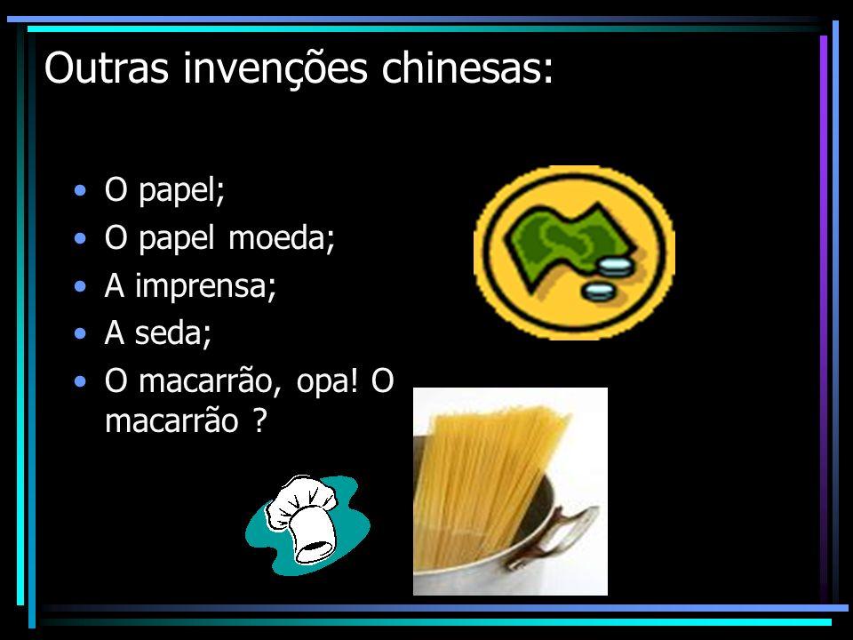 Outras invenções chinesas: