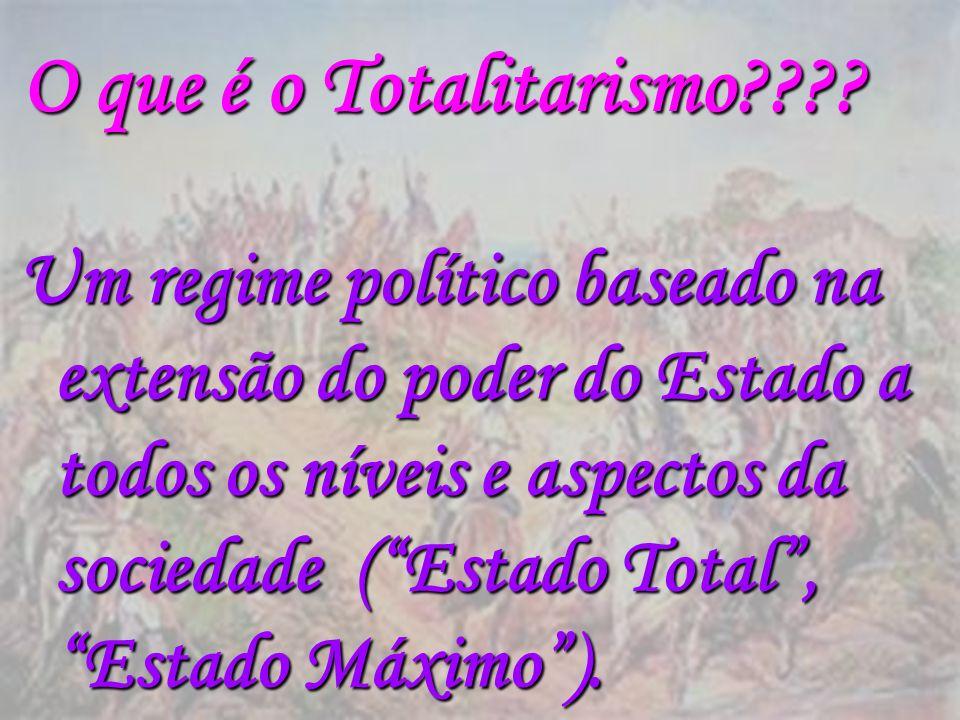 O que é o Totalitarismo