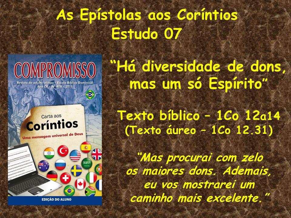 As Epístolas aos Coríntios Estudo 07
