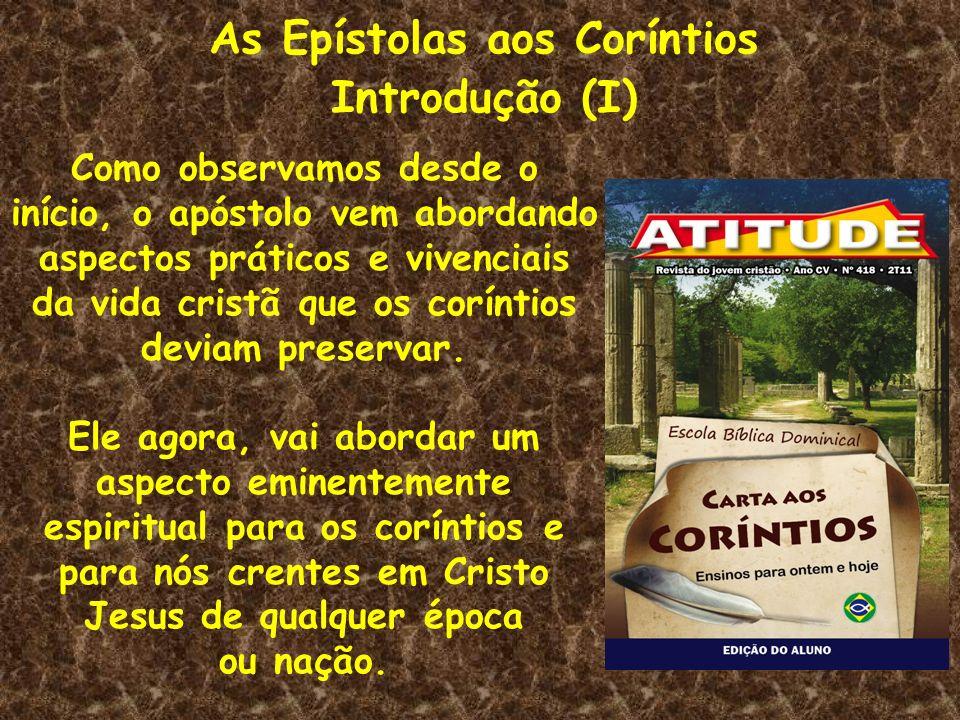 As Epístolas aos Coríntios Introdução (I)