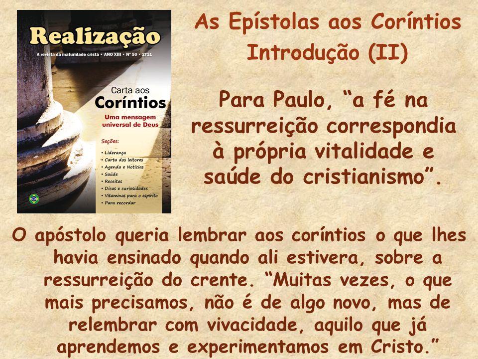 As Epístolas aos Coríntios Introdução (II)