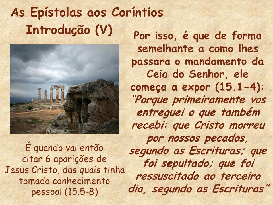 As Epístolas aos Coríntios Introdução (V)