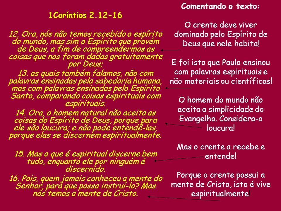 Comentando o texto: 1Coríntios 2.12-16