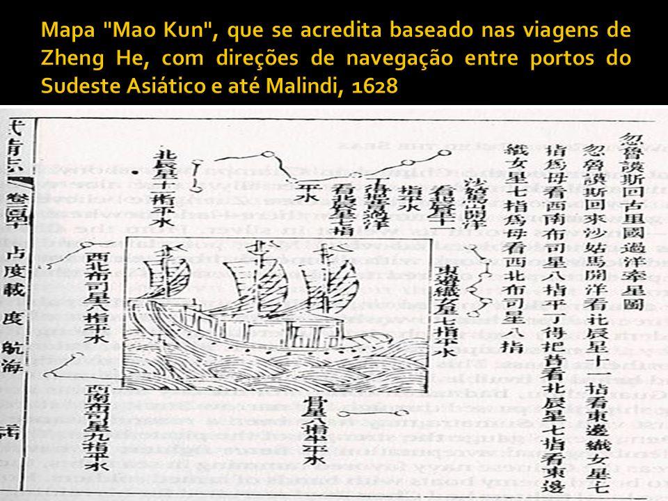 Mapa Mao Kun , que se acredita baseado nas viagens de Zheng He, com direções de navegação entre portos do Sudeste Asiático e até Malindi, 1628