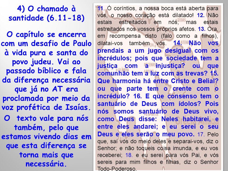 4) O chamado à santidade (6.11-18)