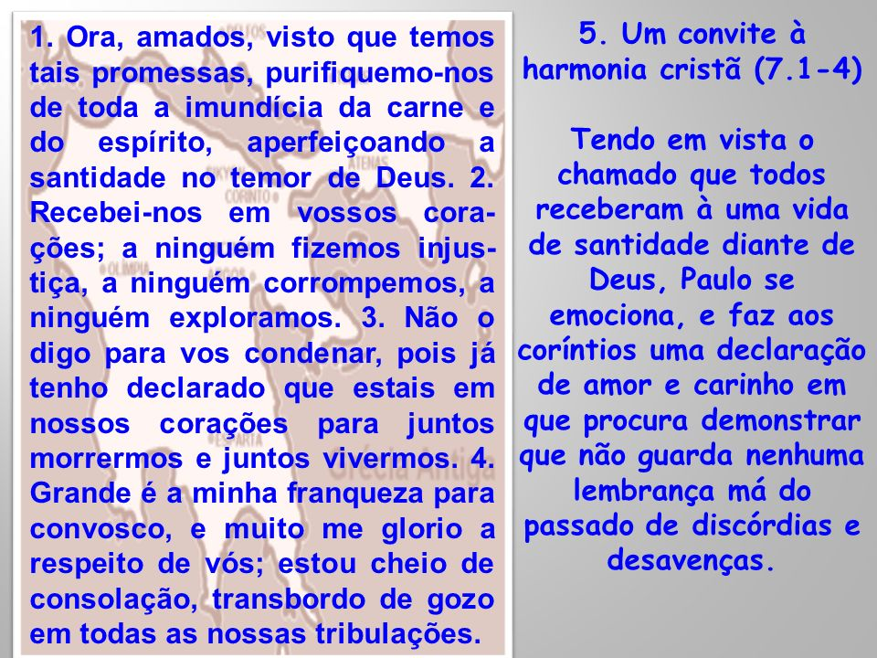 5. Um convite à harmonia cristã (7.1-4)