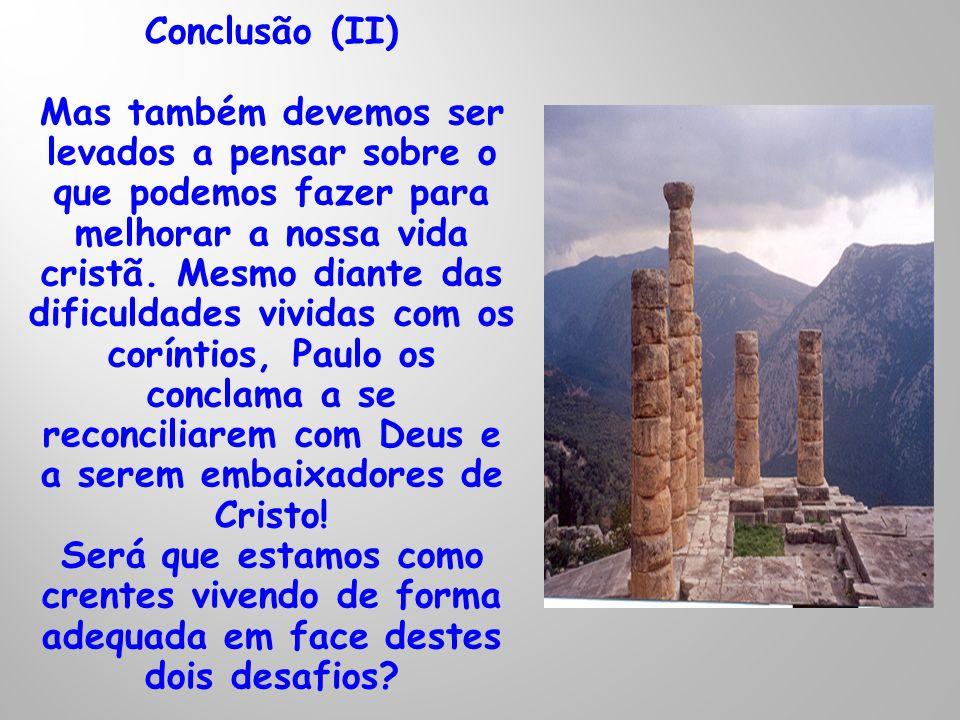 Conclusão (II)