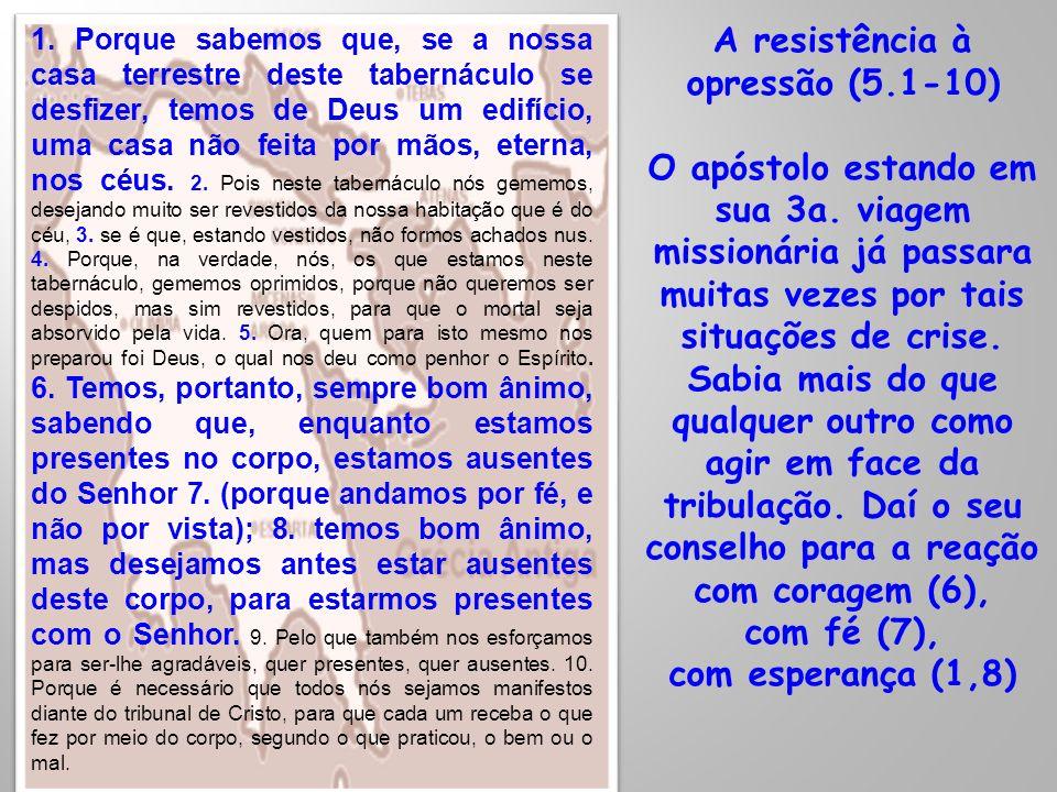 A resistência à opressão (5.1-10)
