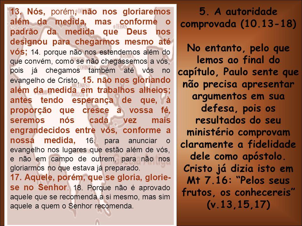 5. A autoridade comprovada (10.13-18)