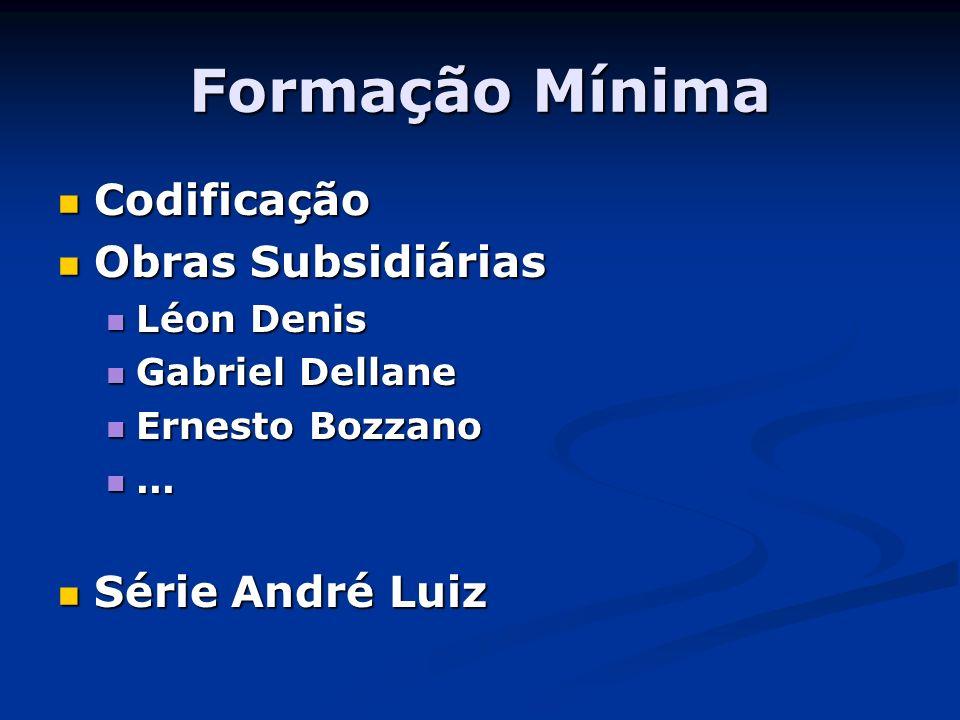 Formação Mínima Codificação Obras Subsidiárias Série André Luiz