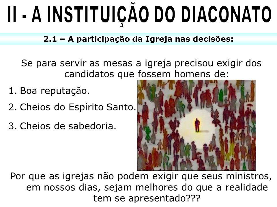 II - A INSTITUIÇÃO DO DIACONATO