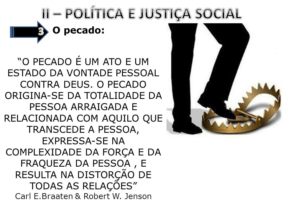 II – POLÍTICA E JUSTIÇA SOCIAL