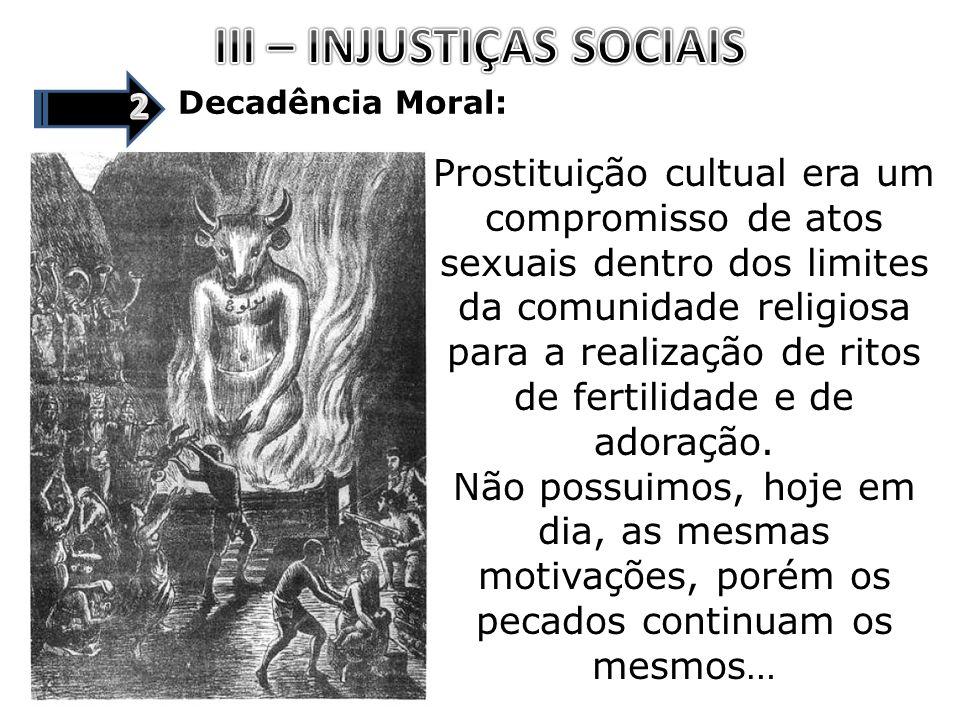 III – INJUSTIÇAS SOCIAIS