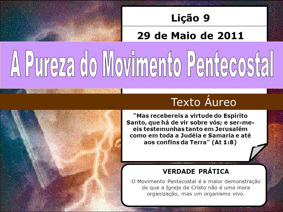 A Pureza do Movimento Pentecostal