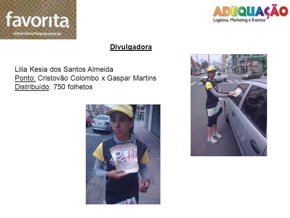 Divulgadora Lilia Kesia dos Santos Almeida. Ponto: Cristovão Colombo x Gaspar Martins.