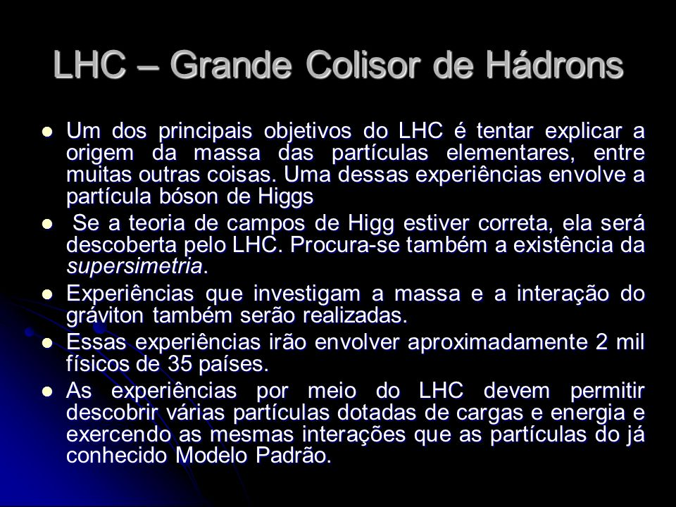 LHC – Grande Colisor de Hádrons