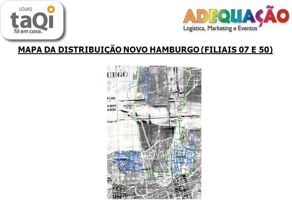 MAPA DA DISTRIBUIÇÃO NOVO HAMBURGO (FILIAIS 07 E 50)
