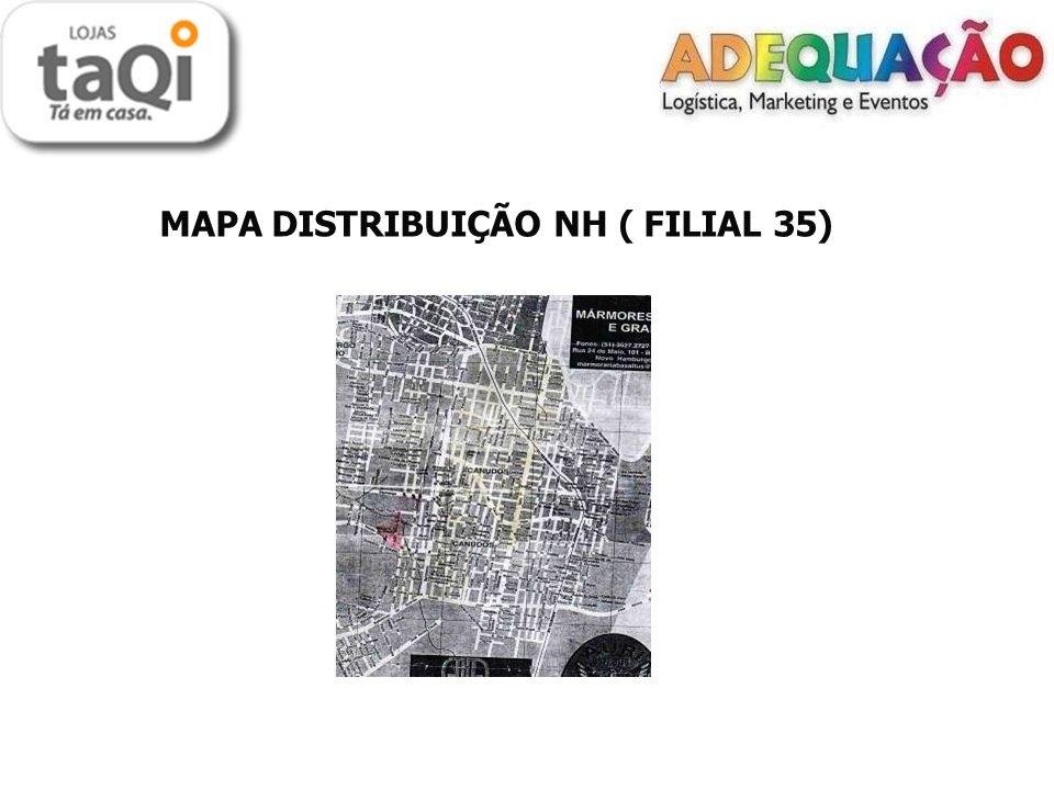 MAPA DISTRIBUIÇÃO NH ( FILIAL 35)