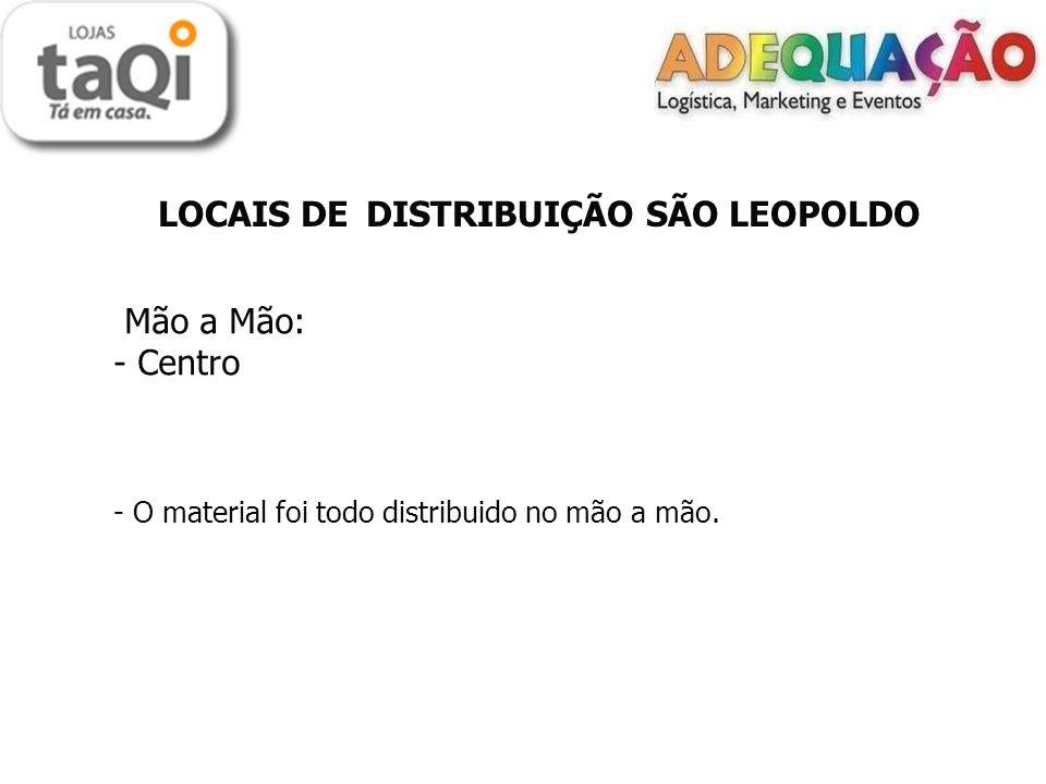 Mão a Mão: Centro LOCAIS DE DISTRIBUIÇÃO SÃO LEOPOLDO
