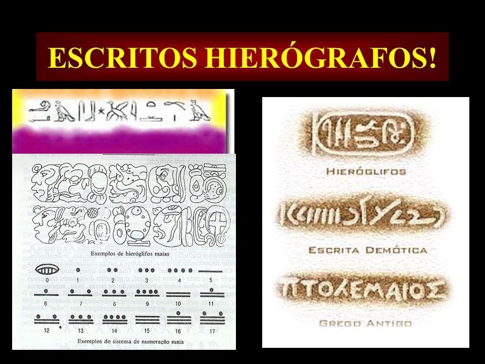 ESCRITOS HIERÓGRAFOS!