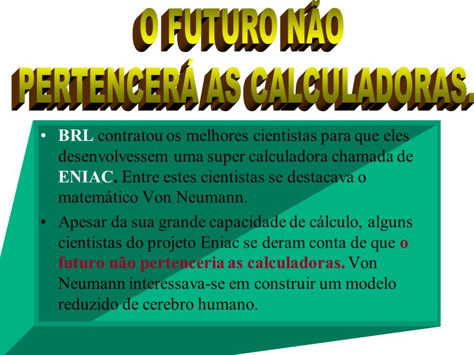 PERTENCERÁ AS CALCULADORAS.