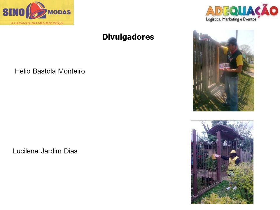 Divulgadores Helio Bastola Monteiro Lucilene Jardim Dias