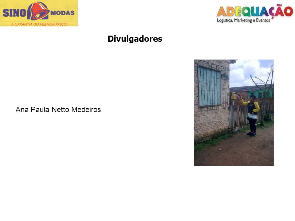 Divulgadores Ana Paula Netto Medeiros