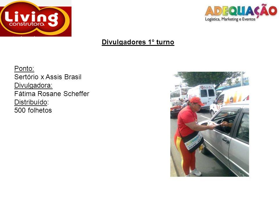 Divulgadores 1° turno Ponto: Sertório x Assis Brasil. Divulgadora: Fátima Rosane Scheffer. Distribuído: