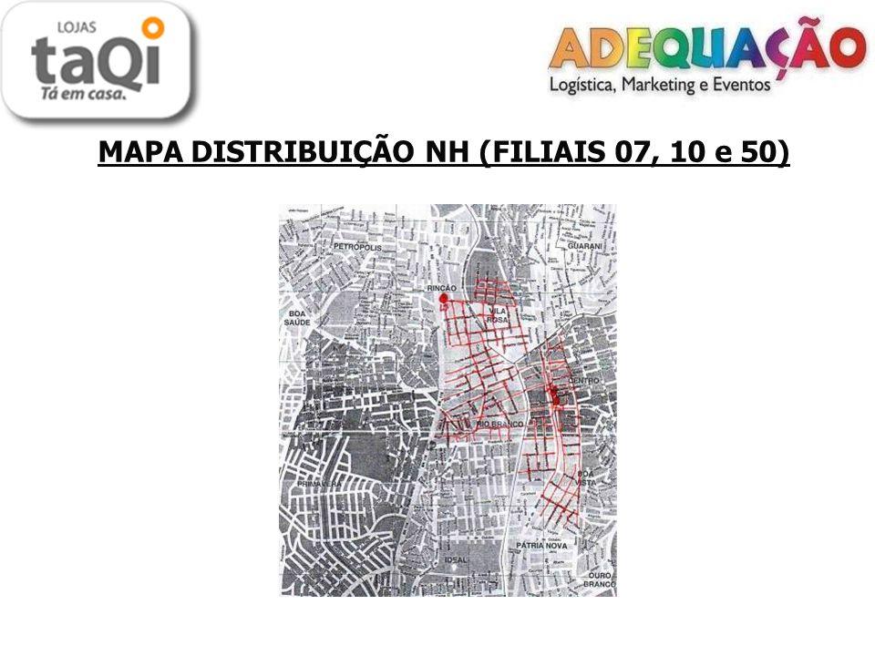 MAPA DISTRIBUIÇÃO NH (FILIAIS 07, 10 e 50)