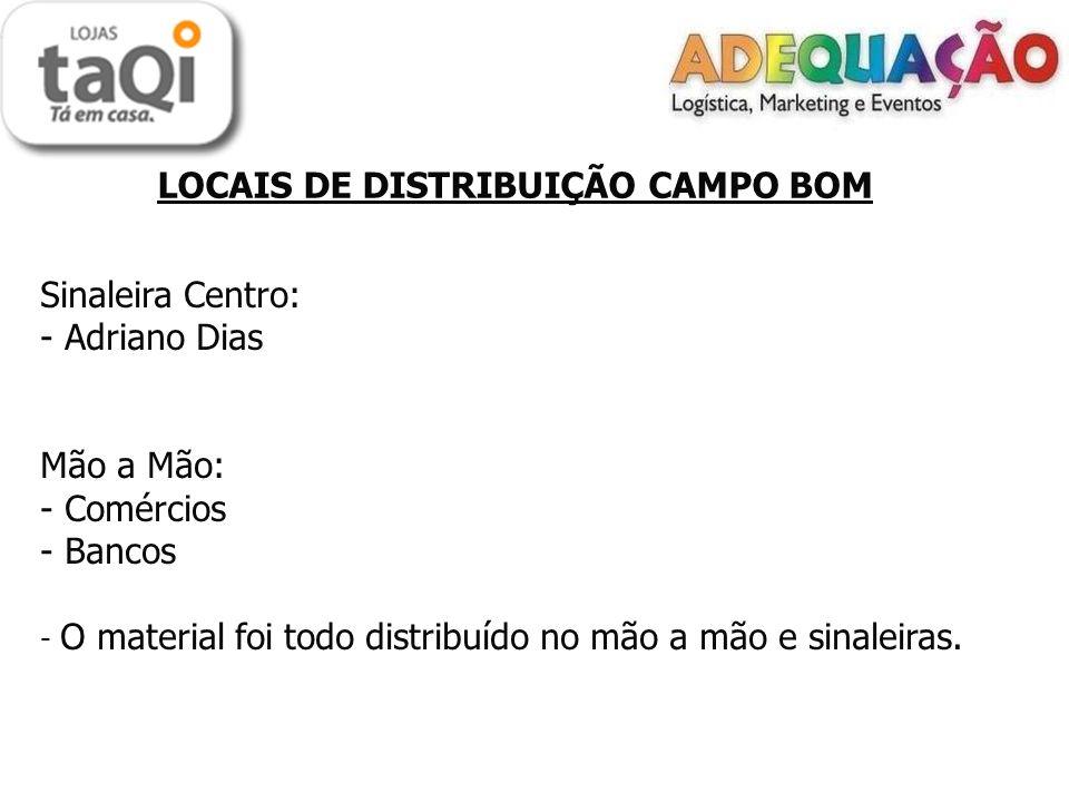 LOCAIS DE DISTRIBUIÇÃO CAMPO BOM