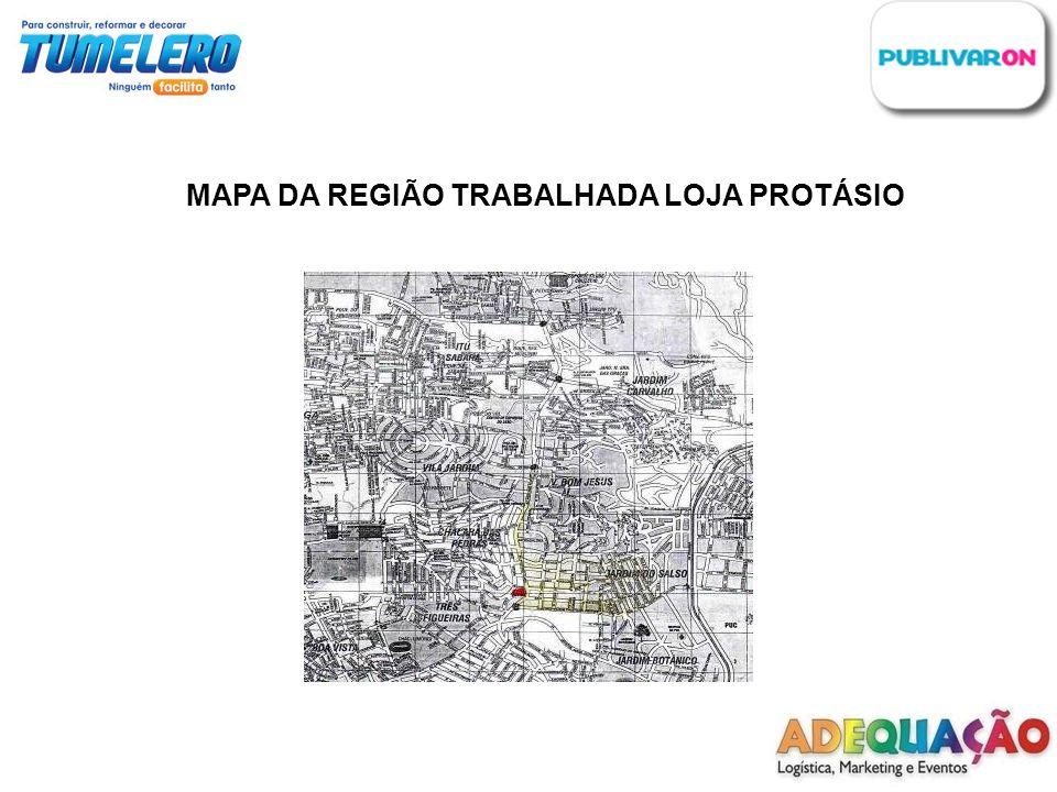 MAPA DA REGIÃO TRABALHADA LOJA PROTÁSIO