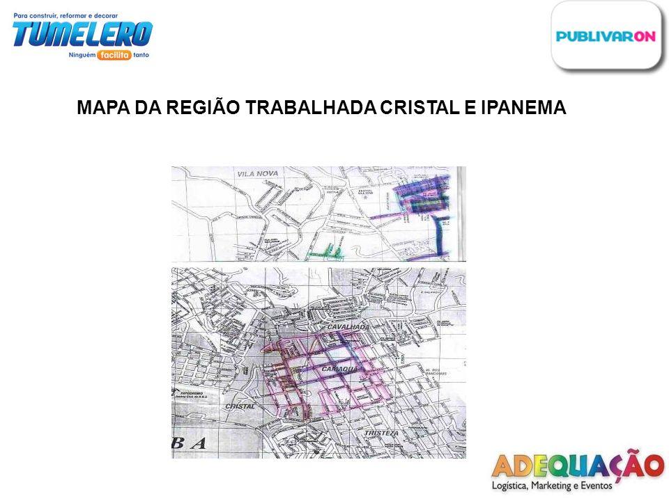 MAPA DA REGIÃO TRABALHADA CRISTAL E IPANEMA